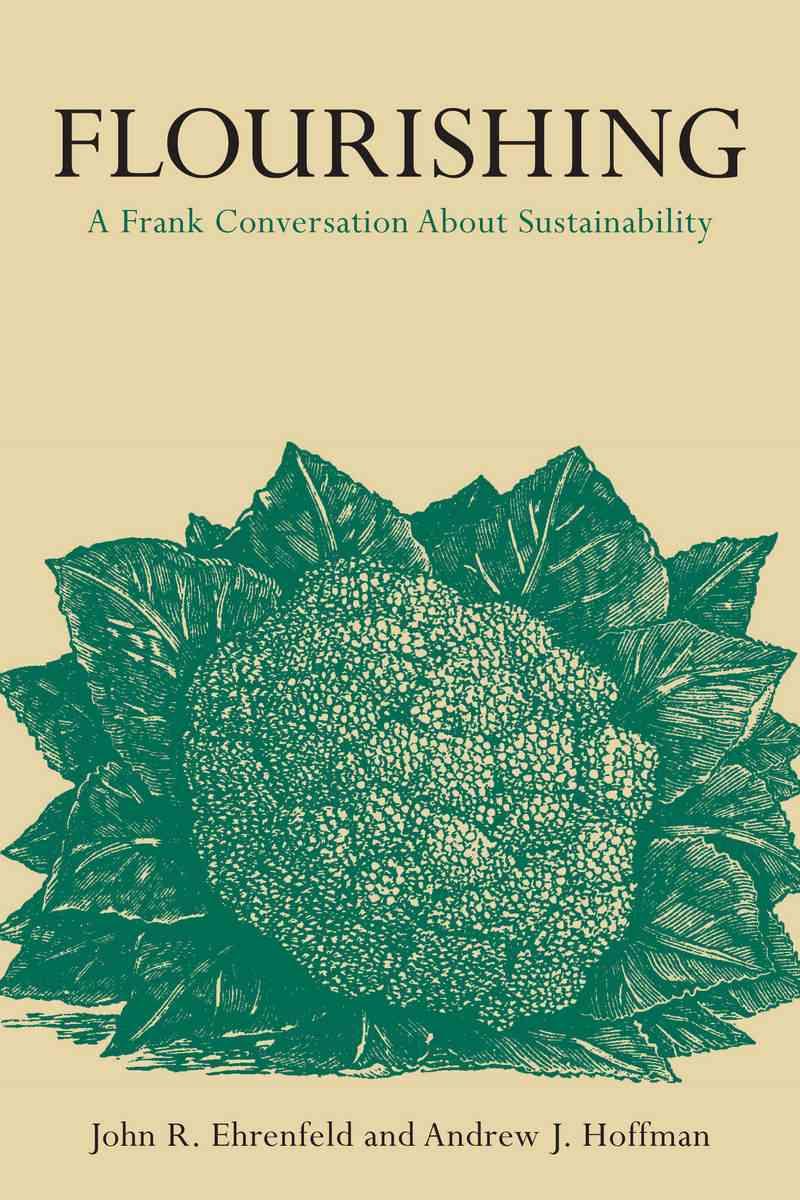 Flourishing By Ehrenfeld, John (EDT)/ Hoffman, Andrew (EDT)
