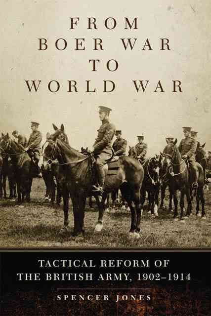From Boer War to World War By Jones, Spencer