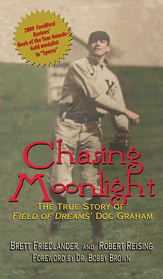 Chasing Moonlight By Friedlander, Brett/ Reising, Robert/ Brown, Bobby, Dr. (FRW)